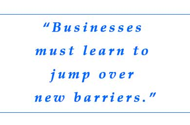 Businesses-must-learn-to-jump-over-new-barriers